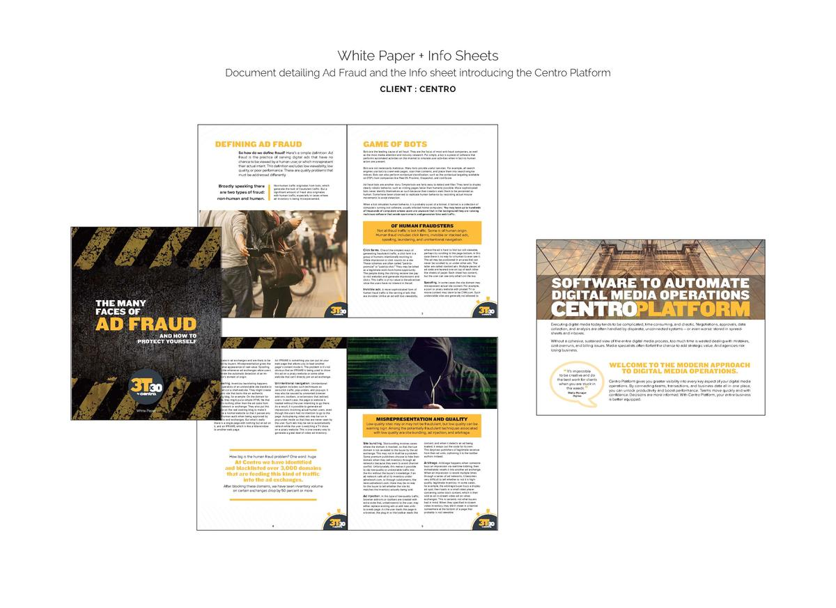 White Paper   Info Sheets Document detailing Ad Fraud and the Info sheet introducing the Centro Platform CLIENT   CENTRO  ...